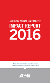 American Council on Exercise: Impact Report 2016