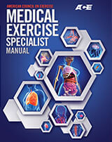 ACE Medical Exercise Specialist Manual